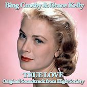 True Love (From ''High Society'') de Bing Crosby