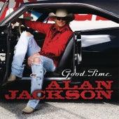 Good Time by Alan Jackson