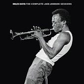 The Complete Jack Johnson Sessions by Miles Davis