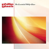 The Essential Philip Glass von Philip Glass