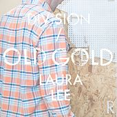 Old Gold by Division Of Laura Lee