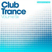 Club Trance Volume Six - EP de Various Artists