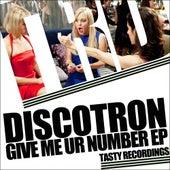 Give Me Ur Number fra Discotron