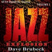 Dave Brubeck: Jazz Explosion, Vol.2 de Dave Brubeck