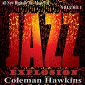 Coleman Hawkins: Jazz Explosion, Vol. 1 by Coleman Hawkins