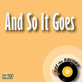 And so It Goes - Single by Off the Record