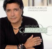 Les 50 plus belles chansons d'amour de Frédéric François