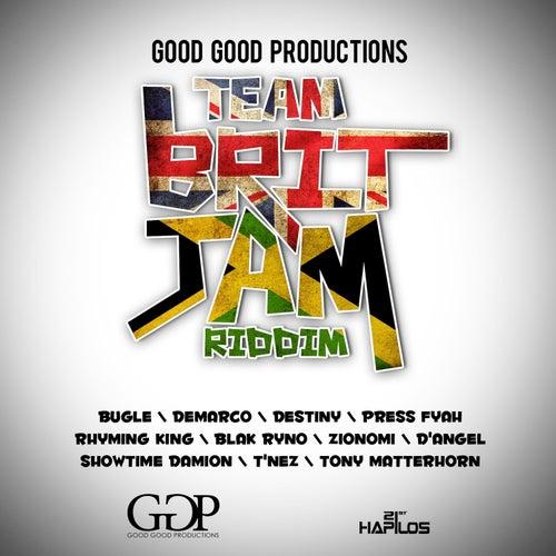 Team Brit Jam Riddim by Various Artists