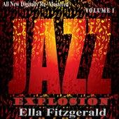 Ella Fitzgerald: Jazz Explosion, Vol.1 by Ella Fitzgerald