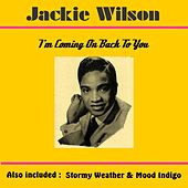 I'm Coming on Back to You by Jackie Wilson