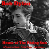 House of the Rising Sun von Bob Dylan
