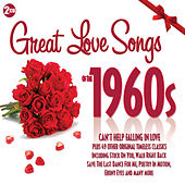 Great Love Songs of the 1960s by Various Artists