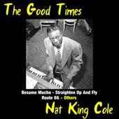 The Good Times de Nat King Cole