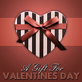 A Gift for Valentines Day by Various Artists