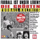 Fußball ist unser Leben von Various Artists