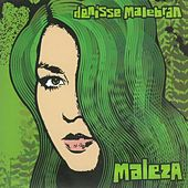 Maleza by Denisse Malebrán