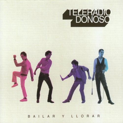 Bailar y llorar by Teleradio Donoso
