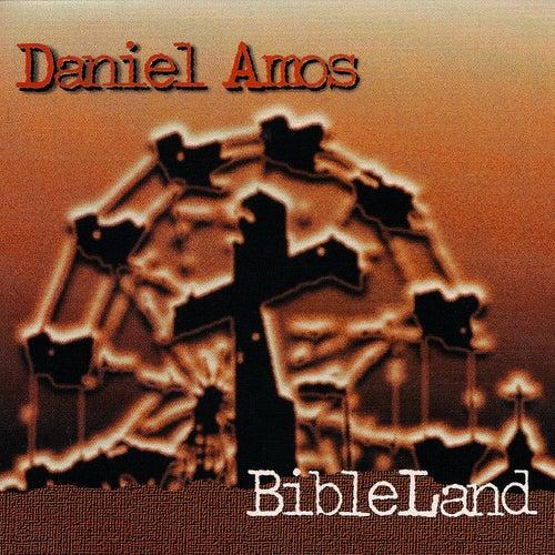 BibleLand by Daniel Amos