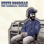 The Baseball Singles von Steve Goodman