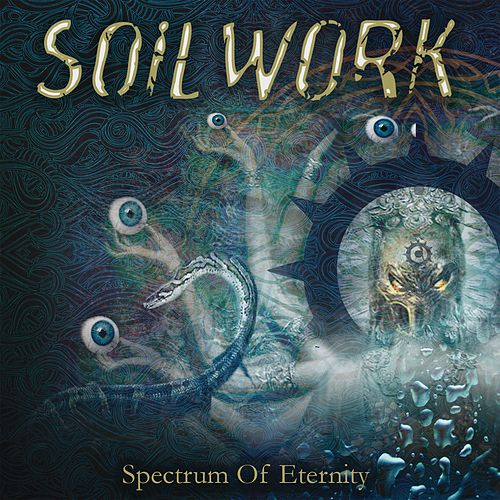 Spectrum Of Eternity by Soilwork