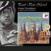 Utopia Triumphans - The Great Polyphony of the Renaissance by Huelgas Ensemble; Paul Van Nevel