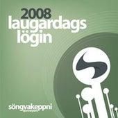 Songvakeppni Sjonvarpsins, Iceland Grand Prix Eurovision 2008 by Various Artists