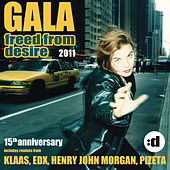 Freed From Desire 2011 (15th Anniversary) by Gala