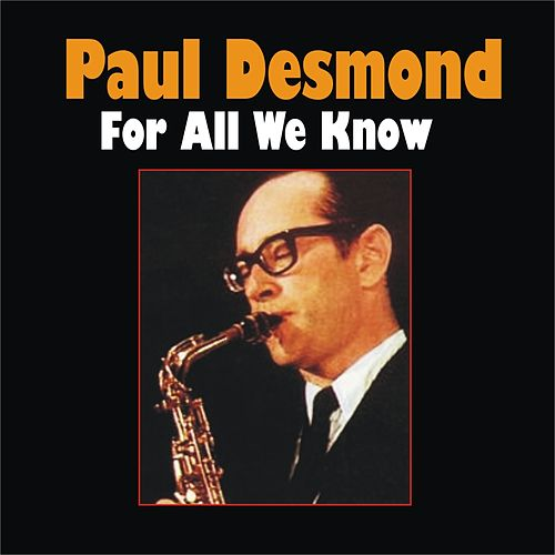 For All We Know by Paul Desmond