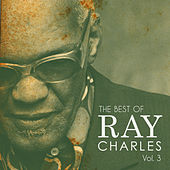 The Best of Ray Charles, Vol. 3 von Ray Charles