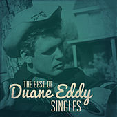 The Best of Duane Eddy Singles von Various Artists