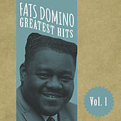Fats Domino Greatest Hits, Vol. 1 by Fats Domino