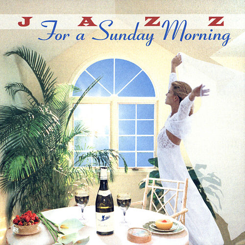 Jazz for a Sunday Morning - Relaxing Jazz by Various Artists