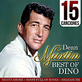 Dean Martin Best of Dino. 15 Canciones de Dean Martin