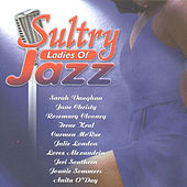 Sultry Ladies of Jazz - The Nightingales of Music by Various Artists