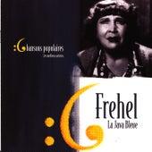Les meilleurs artistes des chansons populaires de France - Frehel von Frehel