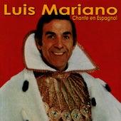 Luis Mariano chante en Espagnol Vol. 1 von Luis Mariano