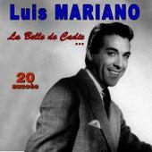 La Belle de Cadix ... - 20 succès von Luis Mariano