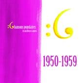 Les meilleures années des chansons populaires de France - 1950 - 1959 von Various Artists