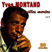 Les feuilles mortes ... - 20 succès von Yves Montand