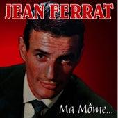 Ma môme de Jean Ferrat