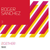 2Gether de Roger Sanchez