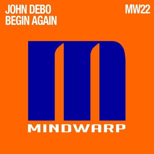 Begin Again by John Debo