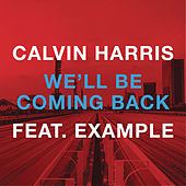 We'll Be Coming Back de Calvin Harris