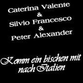 Komm ein bischen mit nach Italien by Caterina Valente
