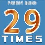 29 Times (29 Big Hits By Freddy Quinn) von Freddy Quinn