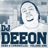 Debo G Chronicles, Vol. 1 by DJ Deeon