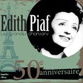 Les grandes chansons d'Edith Piaf - 50ème anniversaire (30 succès) de Edith Piaf