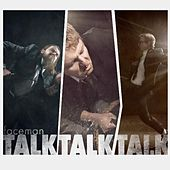 TalkTalkTalk by Faceman