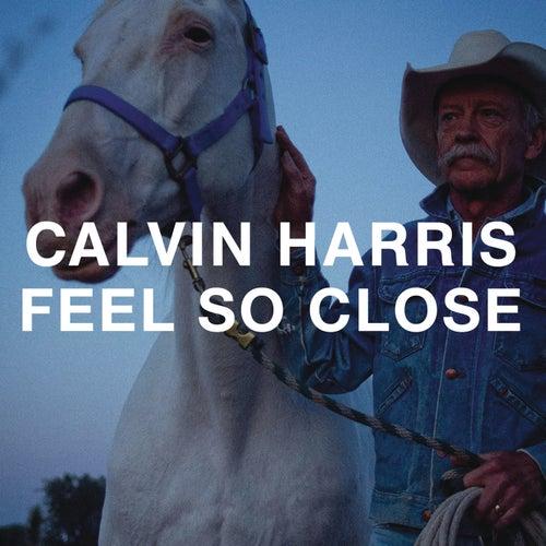 Feel So Close EP by Calvin Harris