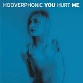 You Hurt Me de Hooverphonic
